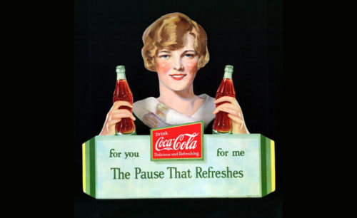 1920s The Pause that Refreshes
